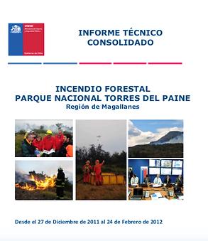 INFORME TÉCNICO CONSOLIDADO INCENDIO FORESTAL PARQUE NACIONAL TORRES DEL PAINE 2011