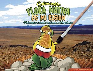 Coloreable Flora Nativa de Mi Región: Patrimonio natural y cultural de Magallanes
