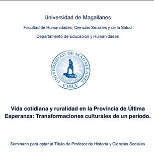 Vida cotidiana y ruralidad en la Provincia de Última Esperanza: transformaciones culturales de un período