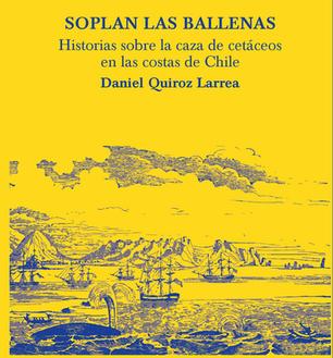 Historia de la caza de ballenas en las costas de Chile