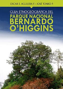 GUIA ETNOGRAFICA DEL PARQUE NACIONAL BERNARDO O'HIGGINS