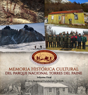 Memoria Historico Cultural del  Parque Nacional Torres del Paine