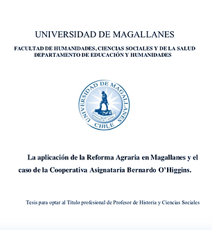 La aplicación de la reforma agraria en Magallanes y el caso de la cooperativa asignatoria Bernardo O´Higgins.