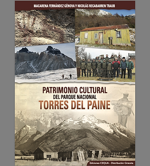 Patrimonio Cultural del Parque Nacional Torres del Paine