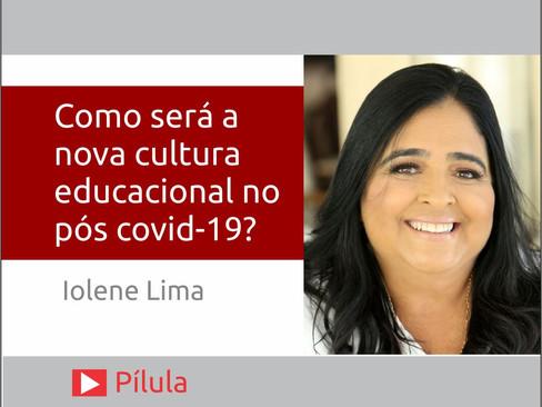 Como será a nova cultura educacional no pós covid-19?