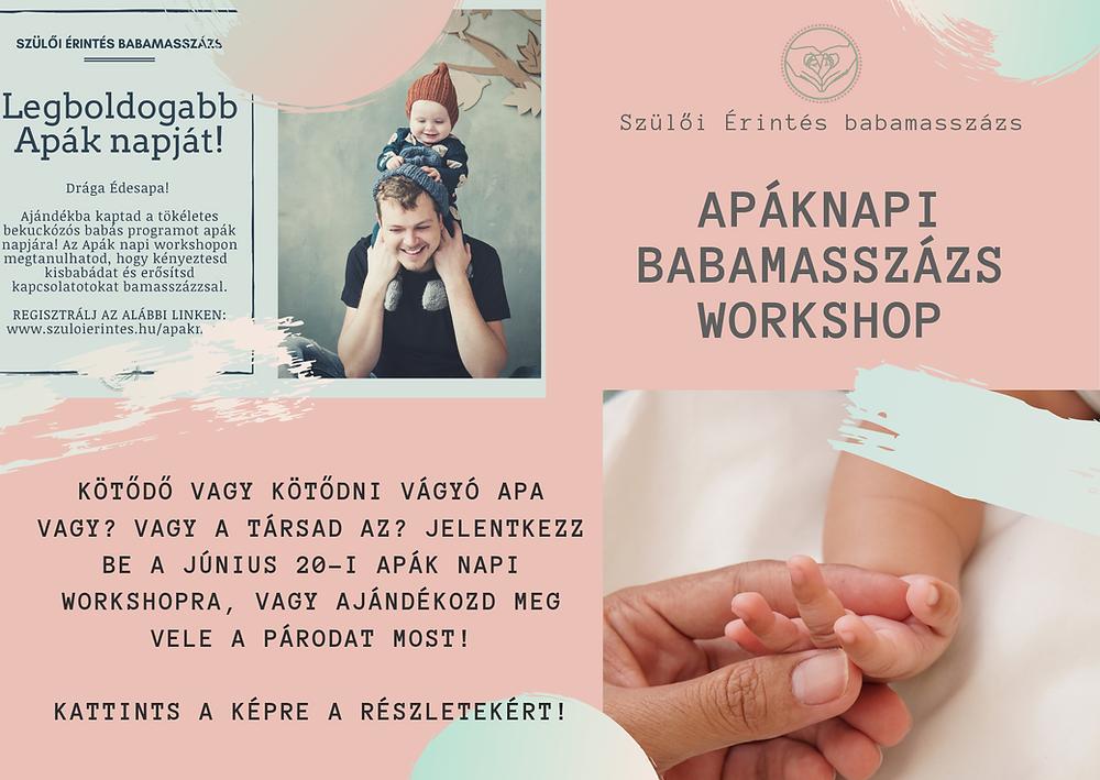 apáknapja-apáknapi-ajándék-babamasszázs-apáknak-workshop-kötődéserősítás