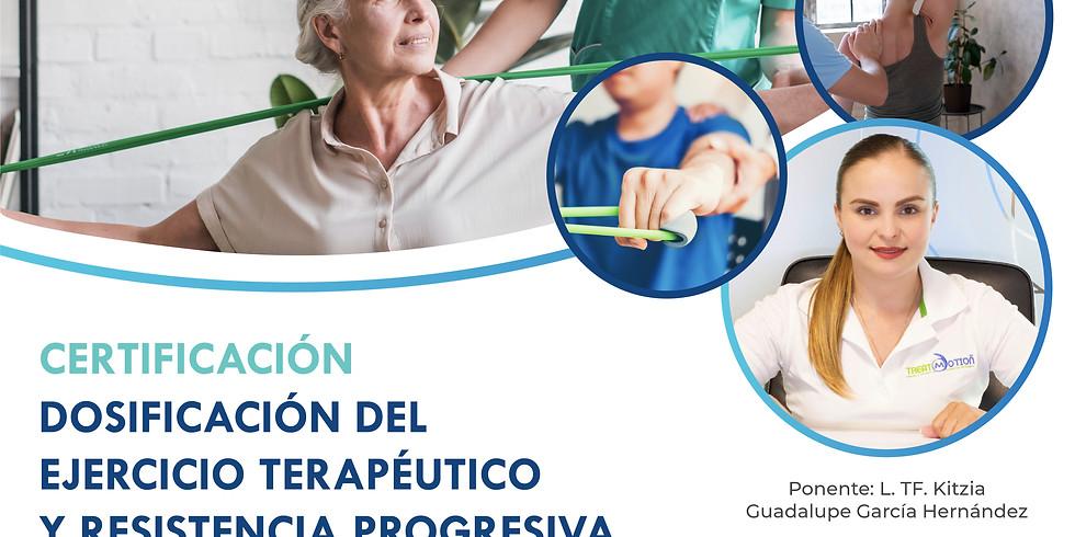 Certificación Dosificación del ejercicio terapéutico y resistencia progresiva