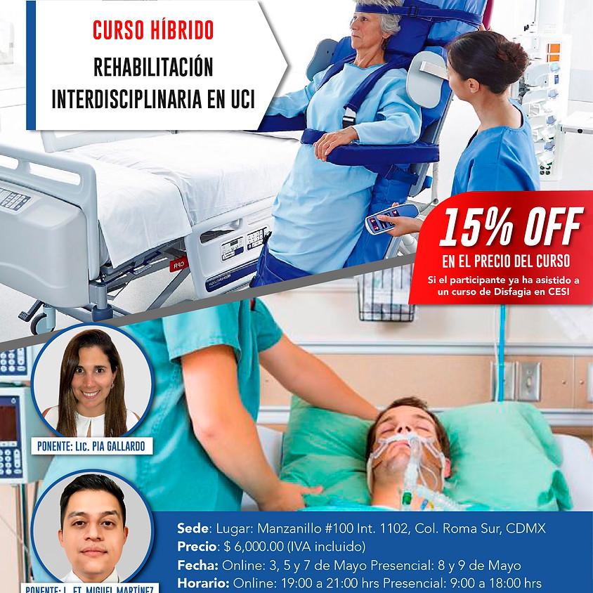 Curso teórico – práctico: Rehabilitación Interdisciplinaria en UCI.