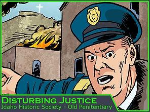 Disturbing Justice