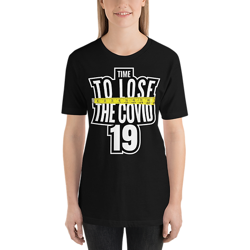 Time to Lose the Covid 19 Ladies Tee