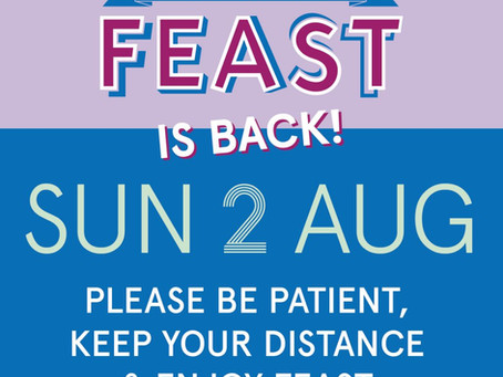FEAST is back! Support our local businesses on Sunday 2nd August 10am-4pm.