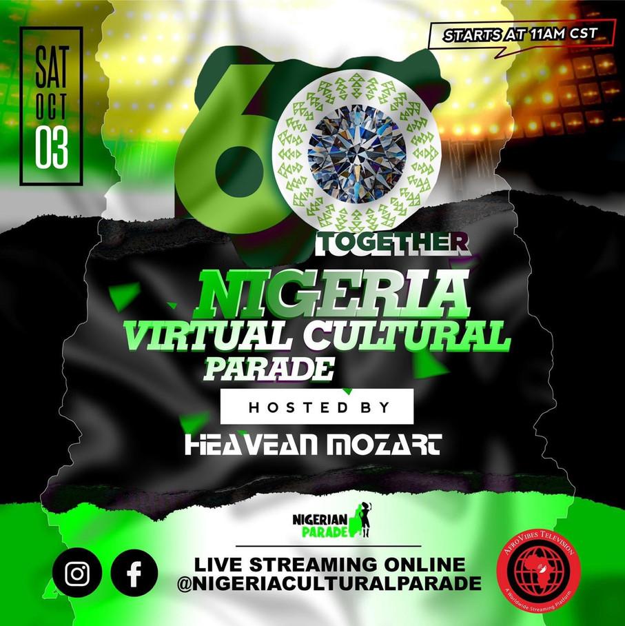 Nigeria Virtual Cultural Parade 3 October 2020 !  Today