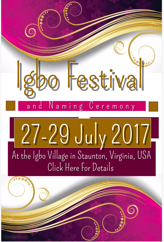 Igbo Festival and Naming Ceremony 27-29 Jul 2017