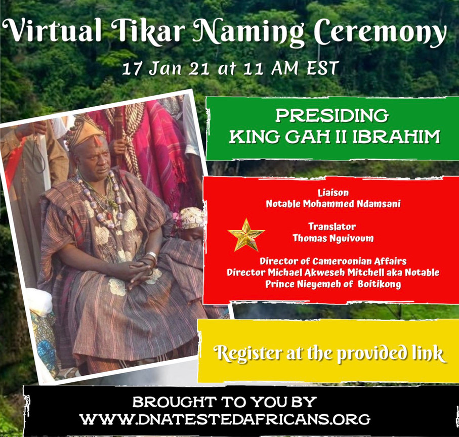 Upcoming Virtual Naming Ceremonies (Tikar and Igbo)