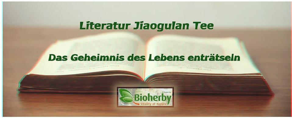 Literatur Jiaogulan Tee,wissenschaftliche Studien Jiaogulan Tee- Bioherby Deutschland