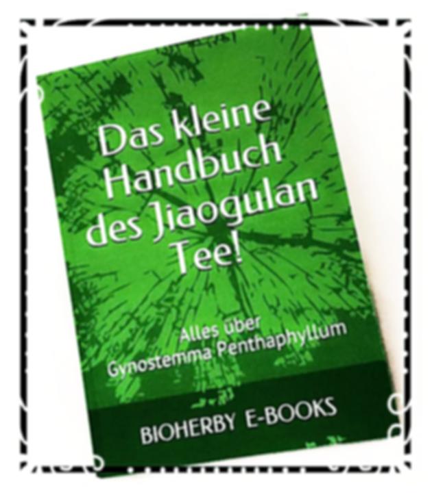 Jiaogulan, Tee, Bio, Farm, Bioherby, Book, Deutsch, Bücher.