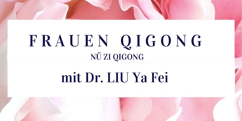 Nü Zi Qigong - Frauen Qigong Seminar
