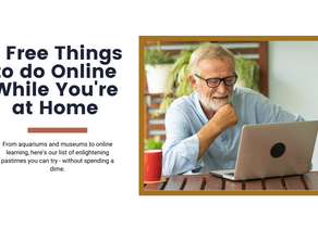 6 Free Things to Do Online While You're at Home