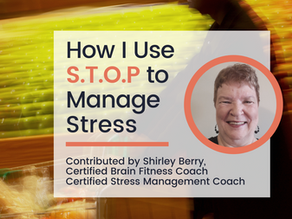 How I Use S.T.O.P to Manage Stress.