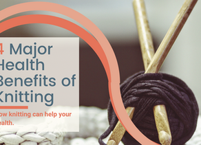 4 Major Health Benefits of Knitting