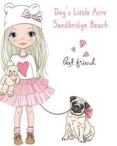 Dog's little acre sandbrdige beach