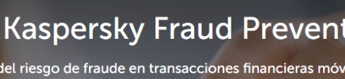 Kaspersky Fraud Prevention Cloud: Facilita aprendizaje automático y análisis de Big Data