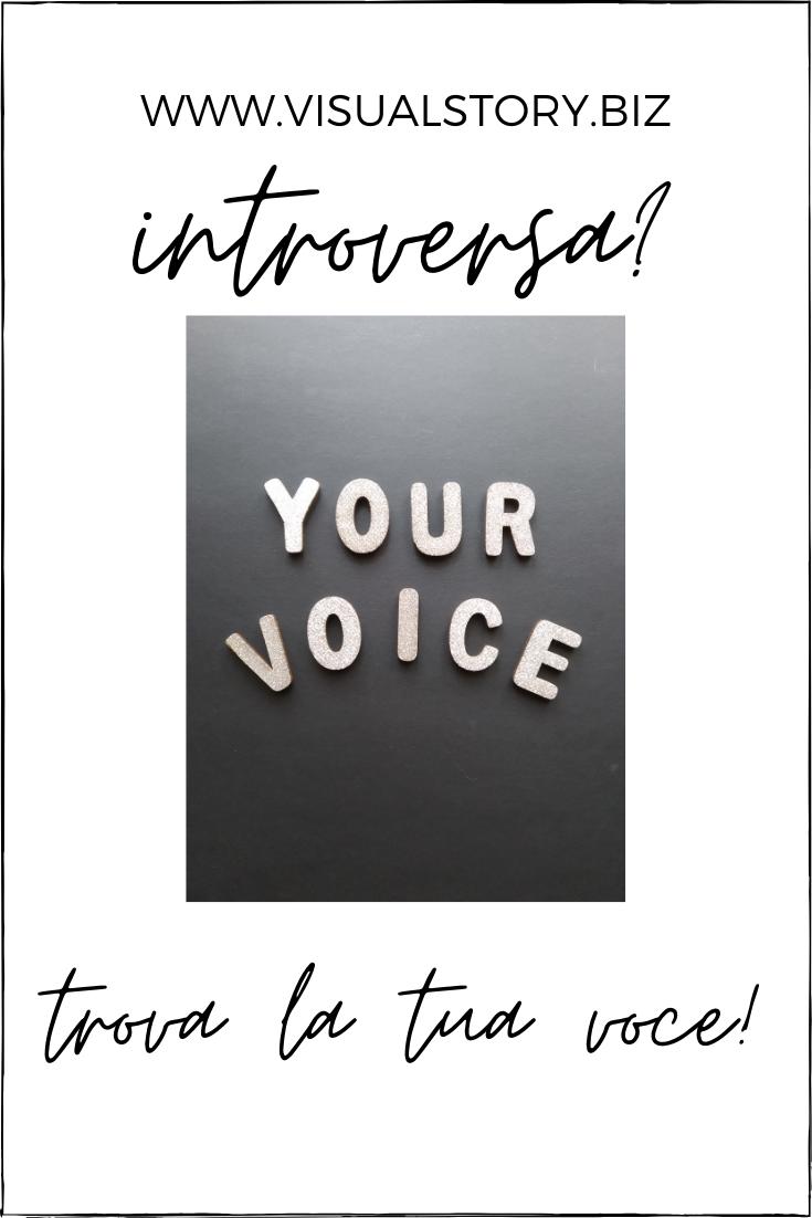 introversa? trova la tua voce per ottenere risultati e profitti online con la tua attività. Essere autentici, content creation marketing, personal branding, storytelling, federica nardese pinterest blog di fotografo milano