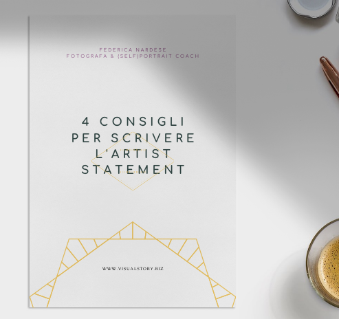 4 consigli per scrivere l'artist statement è un PDF gratuito scaricabile iscrivendoti alla newsletter di Federica Nardese fotografia di ritratto e personal branding creativo. L'immagine rappresenta la copertina del PDF.