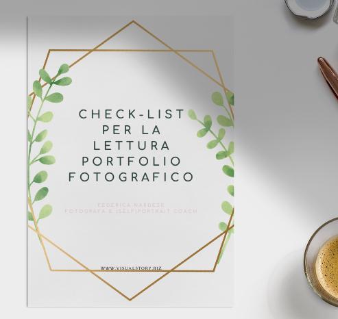copertina di un PDF che ti aiuta a fare la check-list per la tua lettura portfolio fotografico efficace e soddisfacente. Per artisti emergenti o chi vuole migliorare nel tempo.