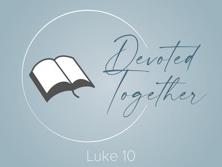 Luke 10 | Devoted Together