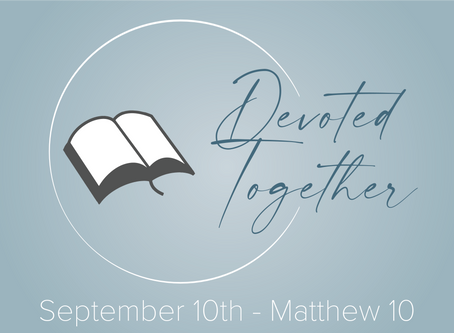 Matthew 10 | Devoted Together