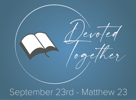 Matthew 23 | Devoted Together