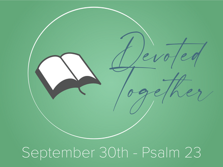 Psalm 23 | Devoted Together