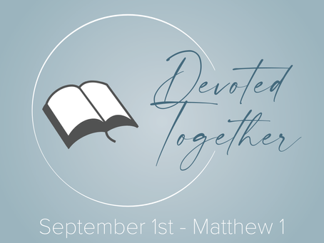 Matthew 1 | Devoted Together
