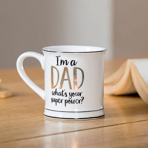 Mug - I'm a Dad, what's your super power?