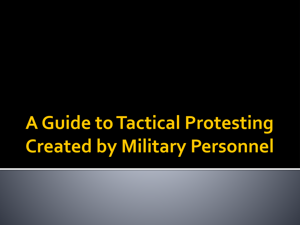 Tactical Protesting 1
