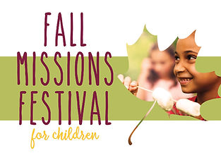 Fall Missions Festival for Children 2019