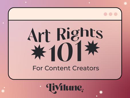 Art Rights 101: For Content Creators