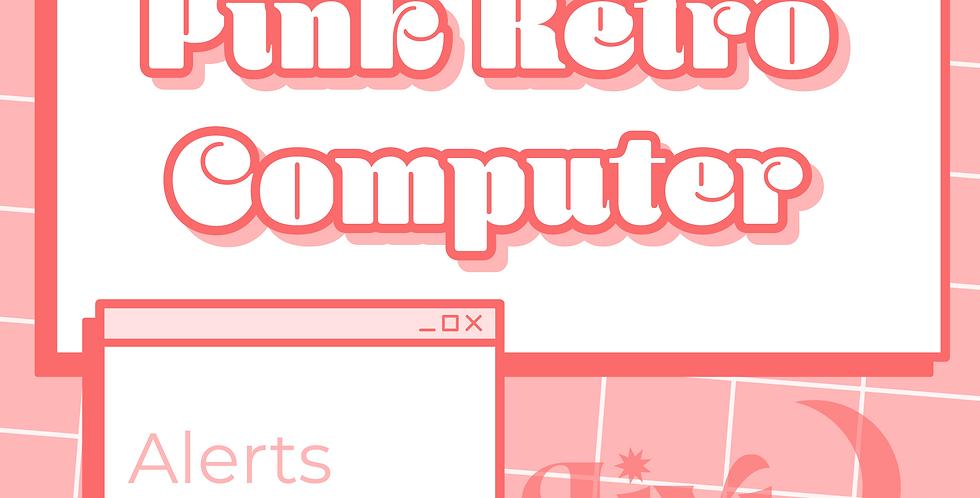 Pink Retro Computer Alerts