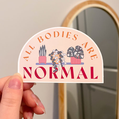 All Bodies Are Normal Sticker