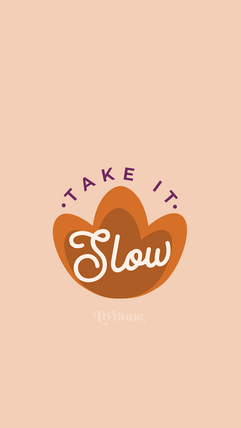takeitslow_wallpaper.png