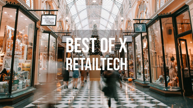 """Best of X - Retailtech - """"Real Use Cases"""" of Emerging Tech"""