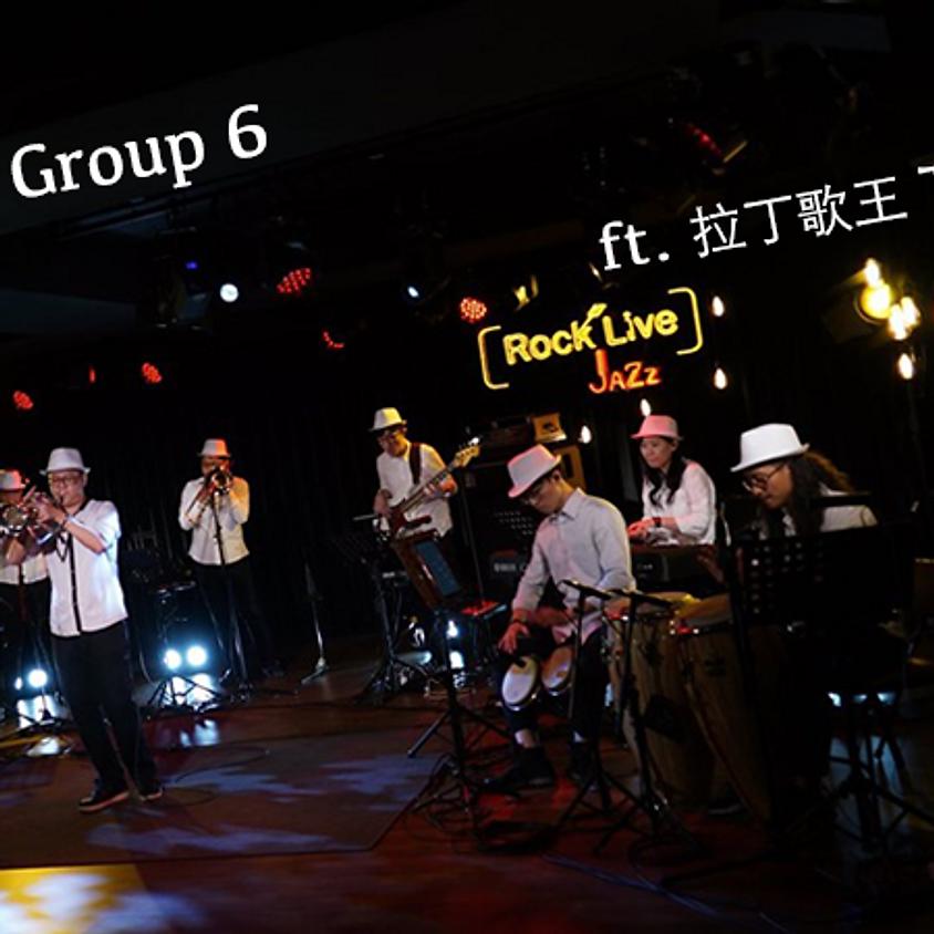 感爵夜現場|TW Latin Group 6 / feat.拉丁歌王Tito Tang