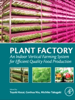 Plant Factory: An Indoor Vertical Farming System for Efficient Quality Food Prod