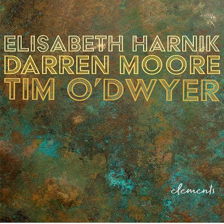 Elements_Elisabeth Harnik_Tim O'Dwyer_Darren Moore.jpg