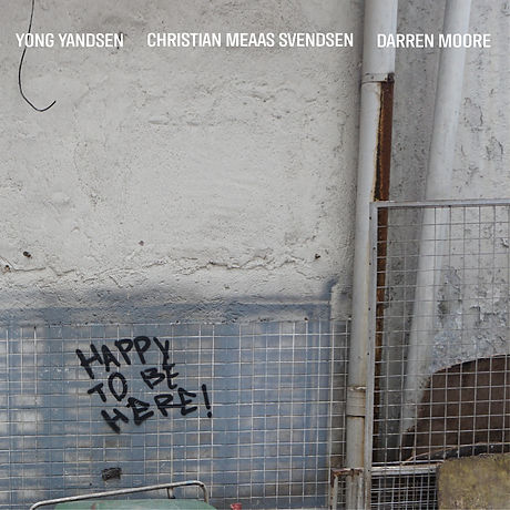 Happy to be here_Yong Yandsen/Christian Meass Svendsen/Darren Moore.jpg