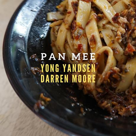 Yong Yandsen/Darren Moore 'Pan Mee'