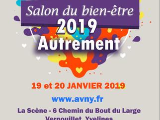 19 et 20 janvier 2019 - Salon du bien-être 2019 Autrement
