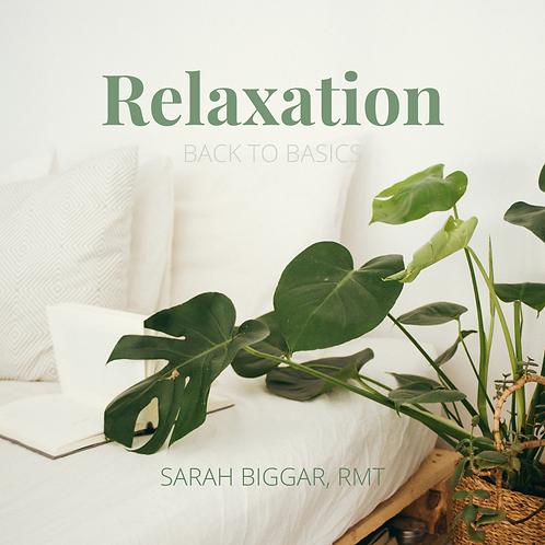 Relaxation: Back to Basics