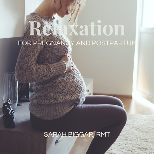 Relaxation For Pregnancy And Postpartum